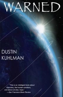 Warned - Dustin Kuhlman