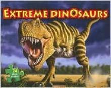 Extreme Dinosaurs - Lyn Sorenson