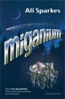 Miganium - Ali Sparkes