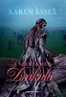A szerelmes Drakula - Karen Essex