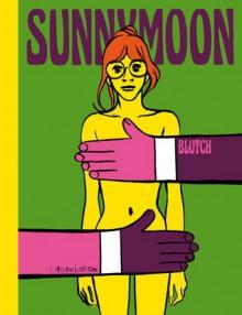 Sunnymoon - Blutch