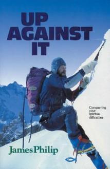Up Against It - J. Phillip