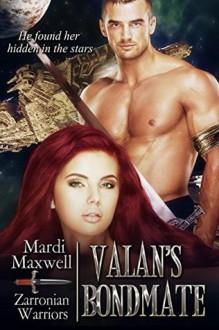Valan's Bondmate - Mardi Maxwell