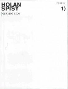 Jeskyně slov (Spisy, #1) - Vladimír Holan