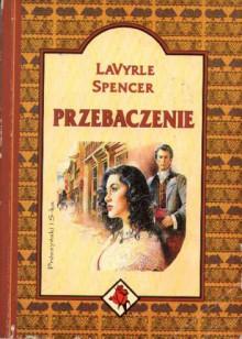 Przebaczenie Lavyrle Spencer Booklikes Isbn8386669926