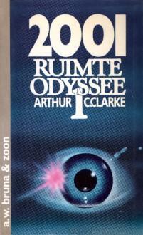 2001 Een Ruimte-odyssee - Arthur C. Clarke