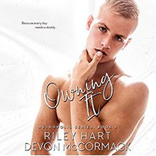 Owning It - Devon McCormack,Riley Hart,Michael Pauley