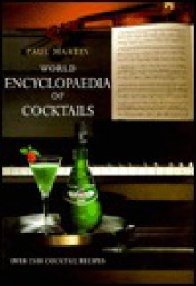 World Encyclopaedia of Cocktails - Paul Martin