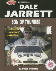 Dale Jarrett: Son Of Thunder - David Poole