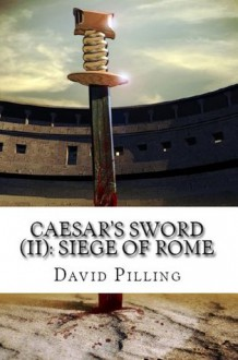 Siege of Rome - David Pilling