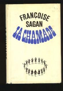La Chamade - Robert Westhoff, Sagan Françoise