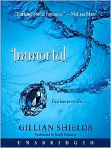 Immortal (Gillian Sheilds' Immortal Series #1) -