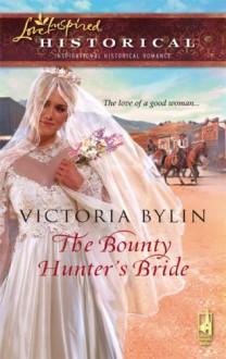 The Bounty Hunter's Bride - Victoria Bylin