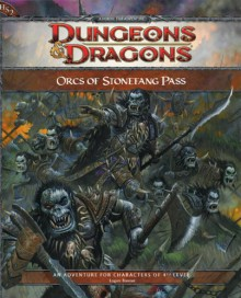 Orcs of Stonefang Pass: Adventure HS2 for 4th Edition D&D - Logan Bonner