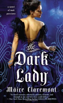The Dark Lady - Maire Claremont