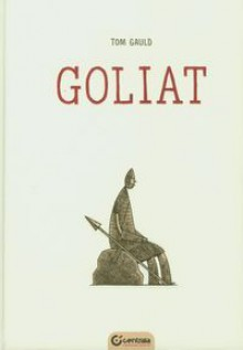 Goliat - Tom Gauld