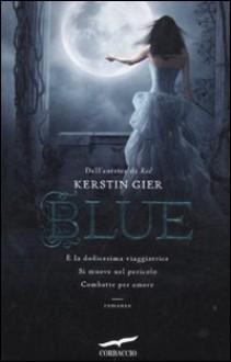 Blue (Trilogia delle gemme, #2) - Kerstin Gier, Alessandra Petrelli
