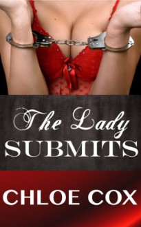 The Lady Submits - Chloe Cox