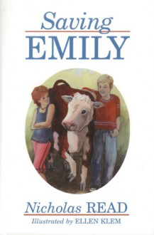Saving Emily (Young Readers) - Nicholas Read