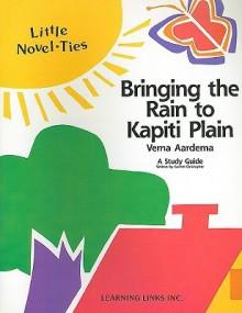 Bringing the Rain to Kapiti Plain: Little Novel-Ties - Garrett Christopher