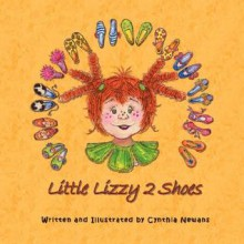 Little Lizzy 2 Shoes - Cynthia Newans
