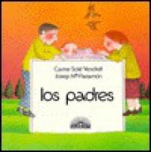Los Padres - Carme Solé Vendrell, Josep Maparramon