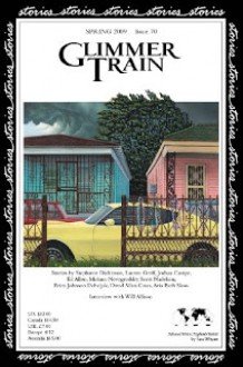 Glimmer Train Stories 70 (Spring 2009) - Linda B. Swanson-Davies,Susan Burmeister-Brown,Stephanie Dickinson,Lauren Groff,Stephanie Dicksonson