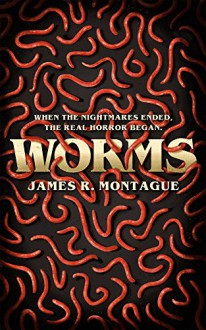 Worms - Christopher Wood,James R. Montague