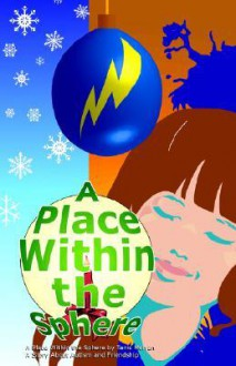 A Place Within the Sphere - Tanis Morran