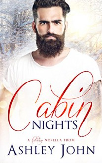 Cabin Nights - Ashley John