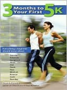 3 Months to Your First 5K - Dave Kuehls