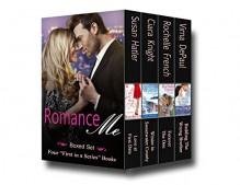 Romance Me (Boxed Set) - Susan Hatler, Ciara Knight, Rochelle French, Virna DePaul