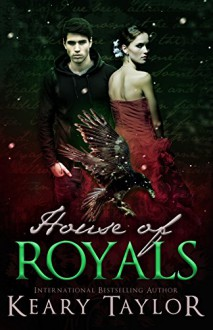 House of Royals - Keary Taylor