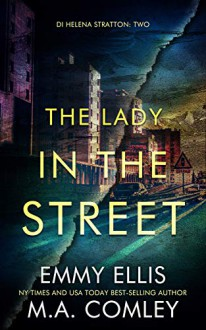 The Lady in the Street - M.A. Comely,Emmy Ellis