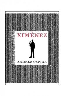 Ximenez - Andrés Ospina