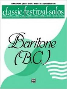 Classic Festival Solos (Baritone B.C.), Vol 2: Piano Acc. - Alfred A. Knopf Publishing Company