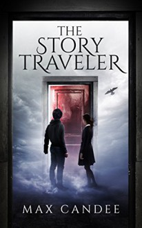 The Story Traveler - Max Candee