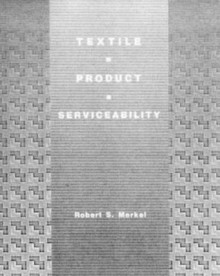 Textile Product Serviceability by Specification - Robert S. Merkel