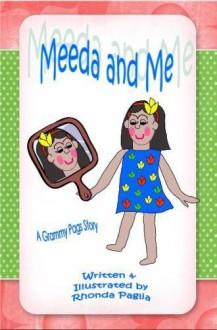 Meeda and Me (Meeda and Me Stories) (Volume 1) - Rhonda L. Paglia, Rhonda L. Paglia