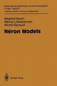 Neron Models - Siegfried Bosch