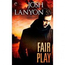 Fair Play - Josh Lanyon,Richard Harding Davis