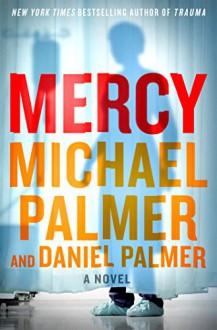 Mercy - Michael Palmer,Daniel Palmer