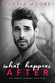What Happens After - Portia Moore