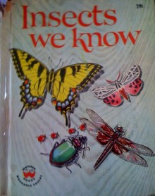 Insects We Know - Ronald Rood, Cynthia Iliff Koehler