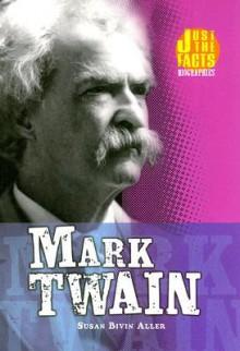 Mark Twain - Susan Bivin Aller