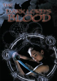 The Dark Lord's Blood - Marisa Freeman