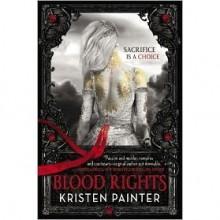 Blood Rights (House of Comarré, #1) - Kristen Painter