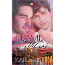 Home Work (Life Lessons, #3) - Kaje Harper