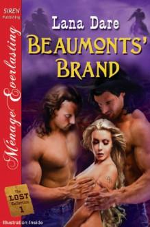Beaumonts' Brand - Lana Dare