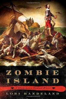 Zombie Island: A Shakespeare Undead Novel (Shakespeare Undead Novels) - Lori Handeland